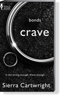 CRAVE in the BONDS Series