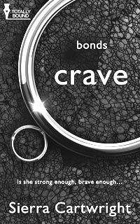 Crave, Bonds Series